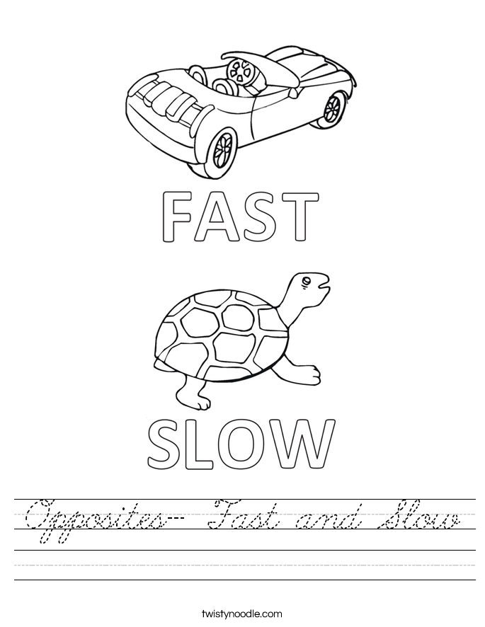 Opposites- Fast and Slow Worksheet