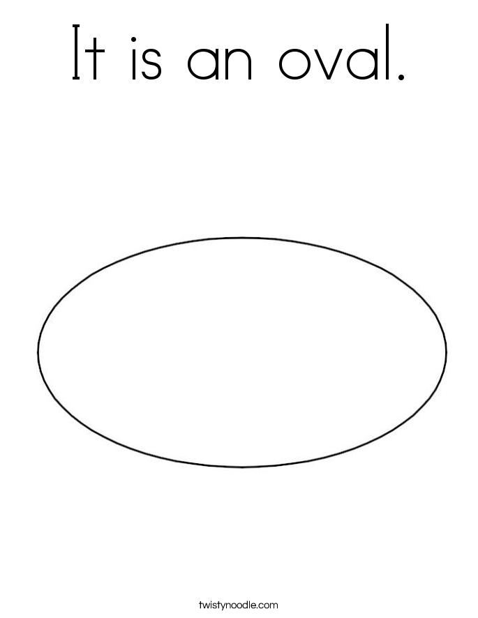 It is an oval. Coloring Page