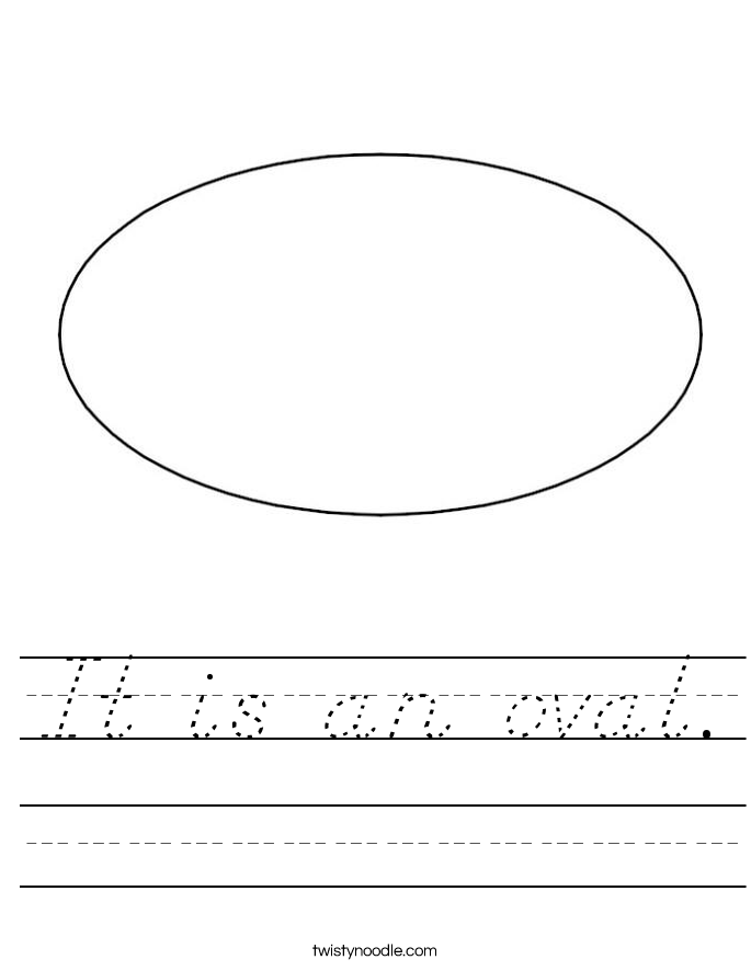It is an oval. Worksheet