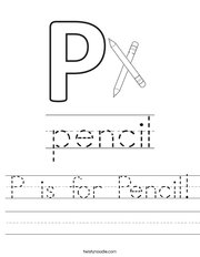 P is for Pencil Worksheet