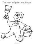 This man will paint the house. Coloring Page