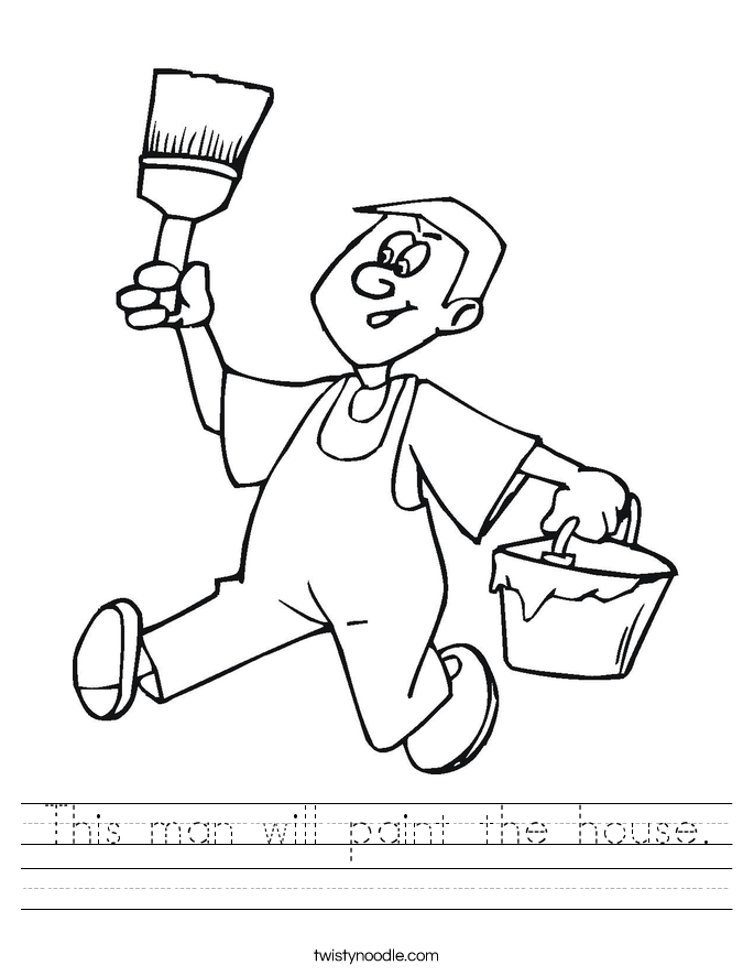 This man will paint the house. Worksheet