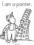 I am a painter.Coloring Page