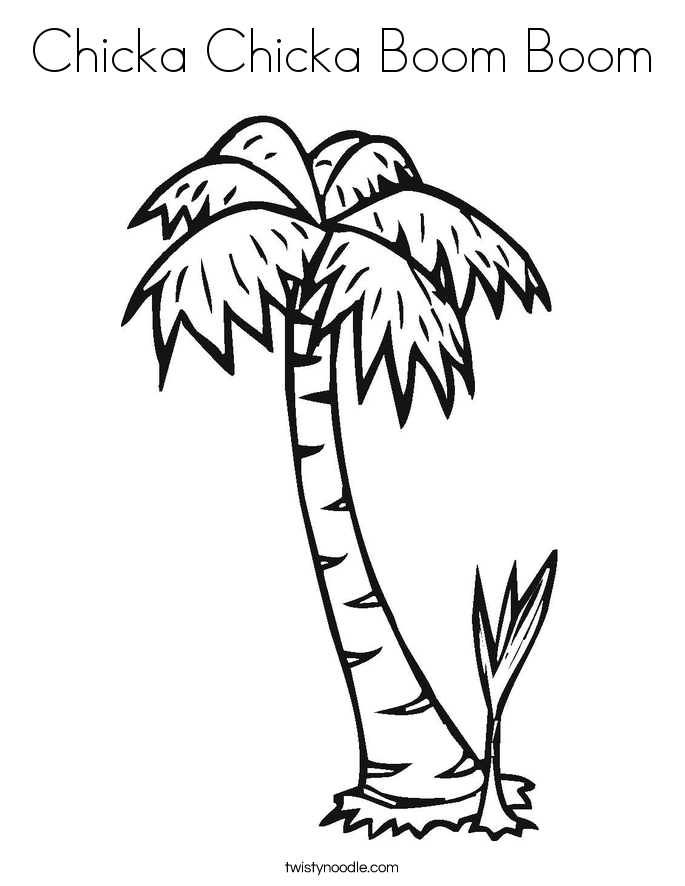 Chicka chicka boom boom coloring page twisty noodle for Chicka chicka boom boom palm tree template