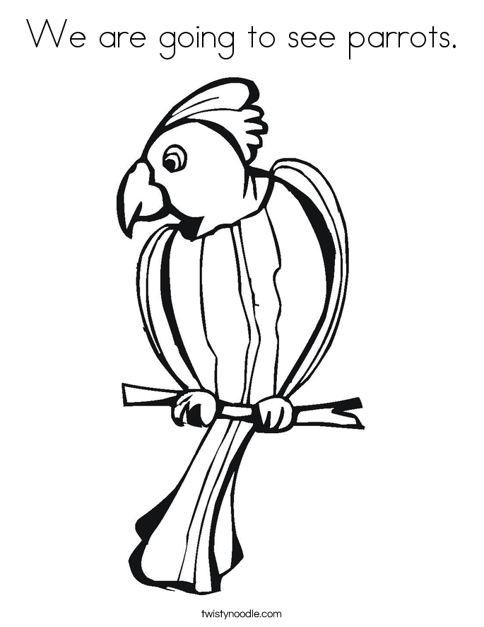 We are going to see parrots. Coloring Page