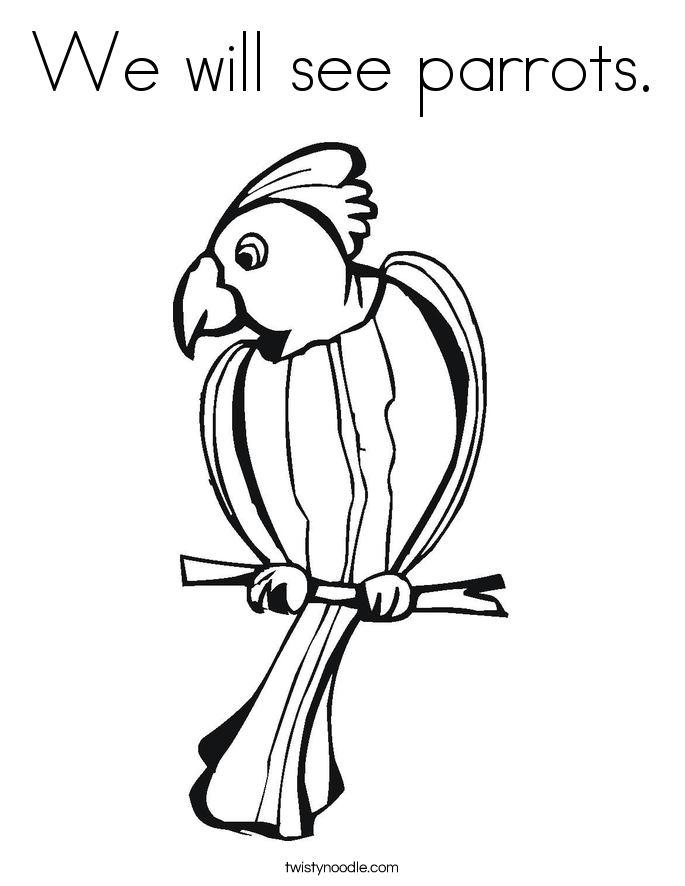 We will see parrots. Coloring Page