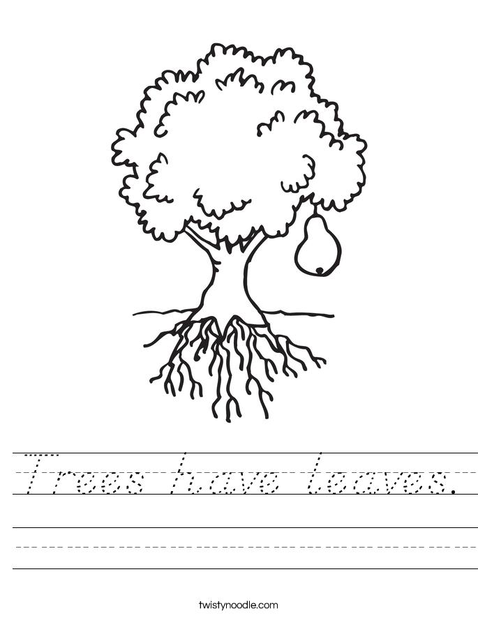 Trees have leaves. Worksheet