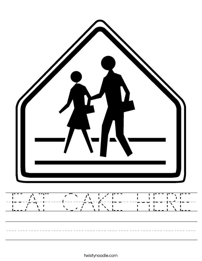 EAT CAKE HERE Worksheet
