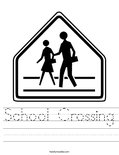 School Crossing Worksheet