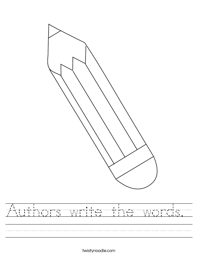 Authors write the words.  Worksheet