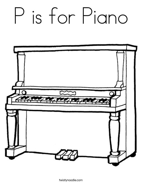P is for Piano Coloring Page Twisty Noodle