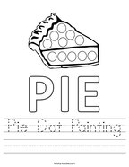 Pie Dot Painting Handwriting Sheet