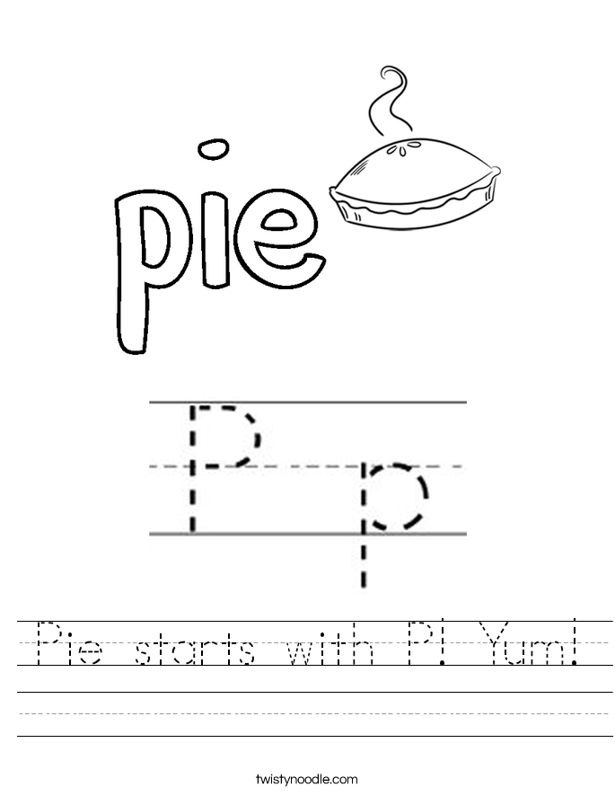 Pie starts with P! Yum! Worksheet