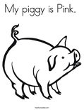 My piggy is Pink.  Coloring Page