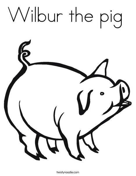 Wilbur the pig Coloring Page - Twisty Noodle