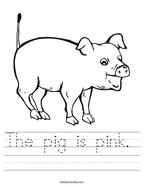 The pig is pink  Handwriting Sheet