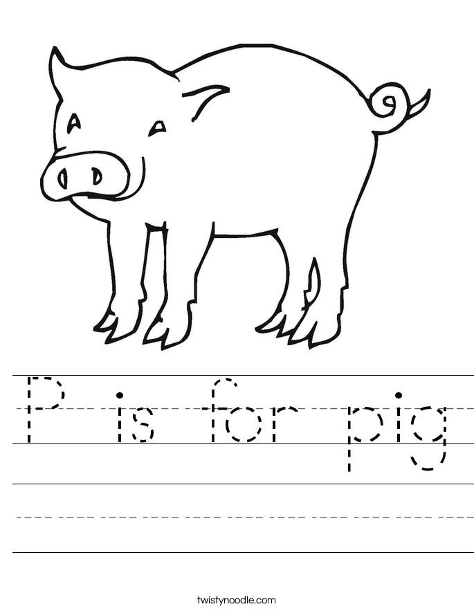 Is For Pig Worksheet Twisty Noodle