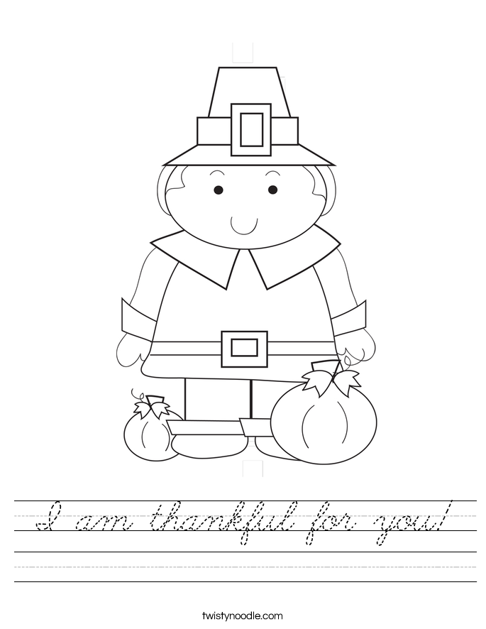 I am thankful for you! Worksheet