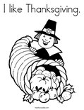 I like Thanksgiving. Coloring Page