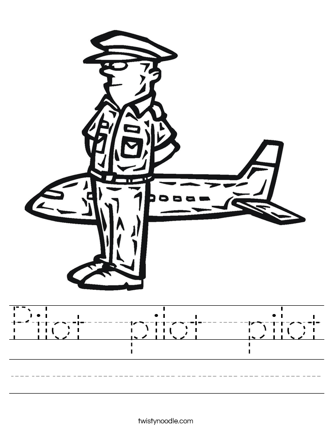 Pilot  pilot  pilot Worksheet