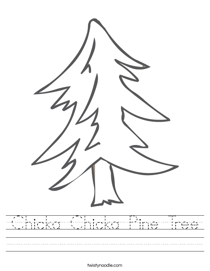 Chicka Chicka Pine Tree Worksheet