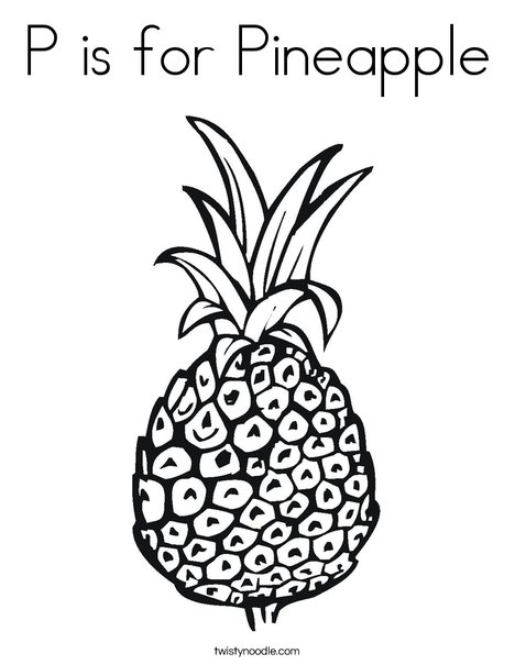 - P Is For Pineapple Coloring Page - Twisty Noodle