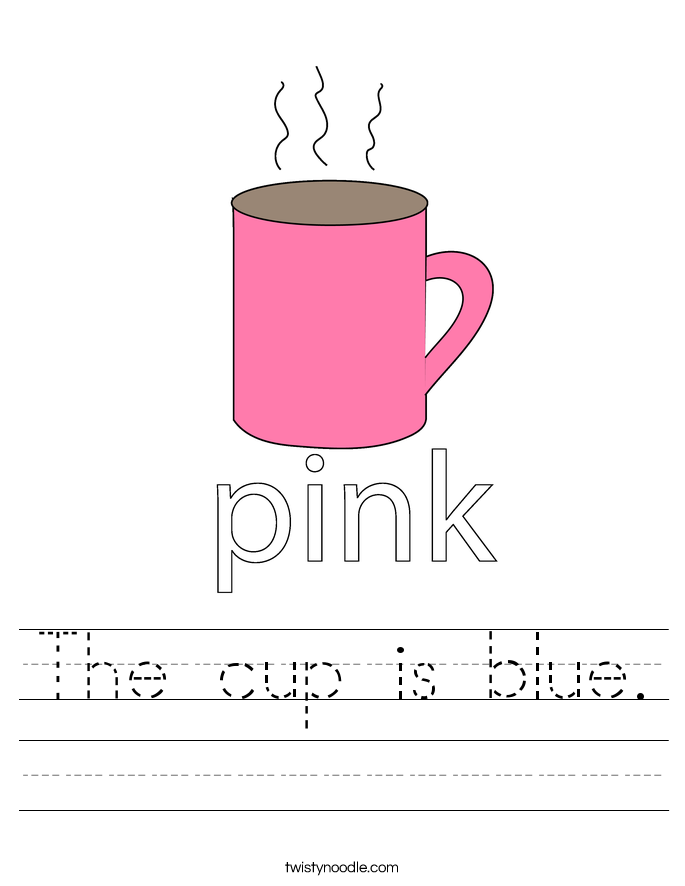 The cup is blue. Worksheet