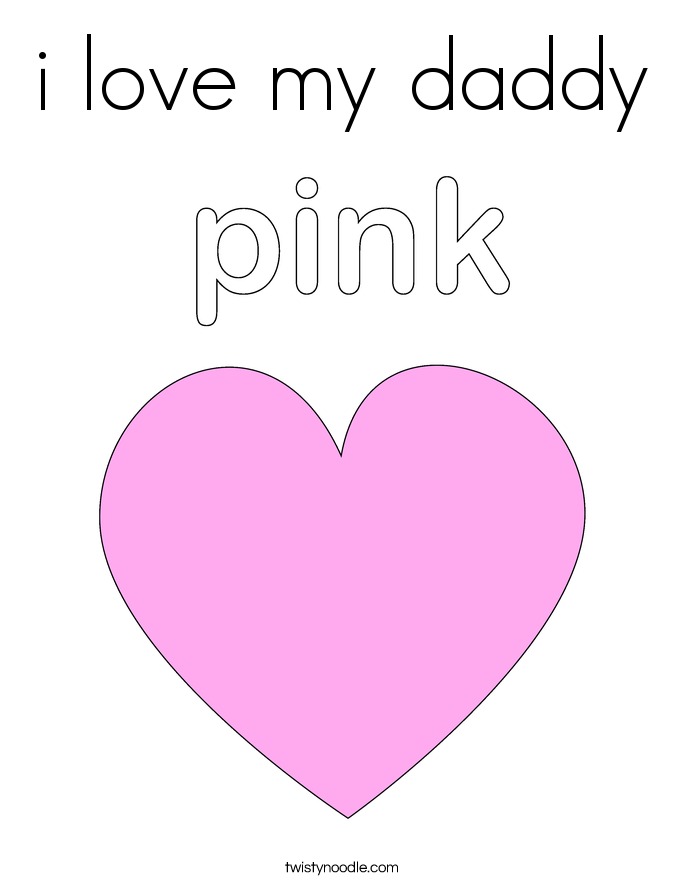 It's just a picture of Playful I Love Daddy Coloring Page