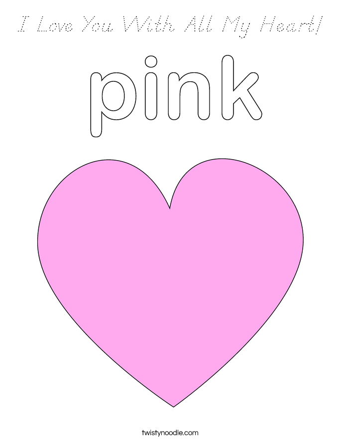 I Love You With All My Heart Coloring Page D 39 Nealian
