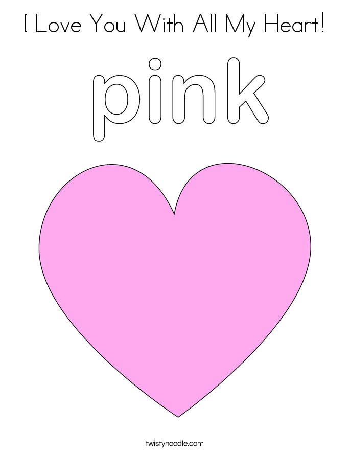 I Love You With All My Heart! Coloring Page