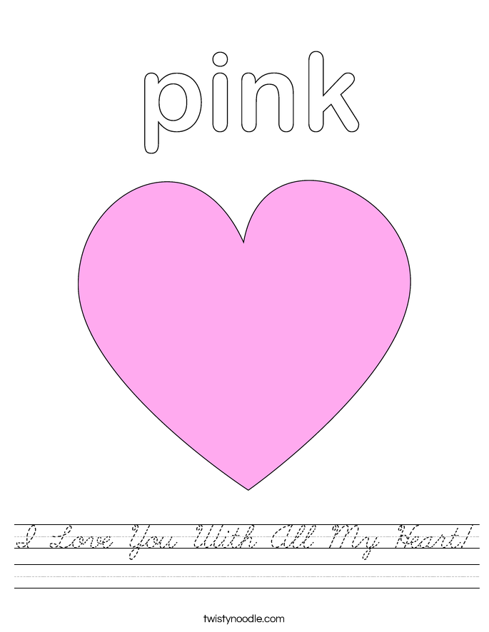 I Love You With All My Heart Worksheet