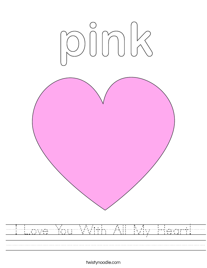 I Love You With All My Heart! Worksheet
