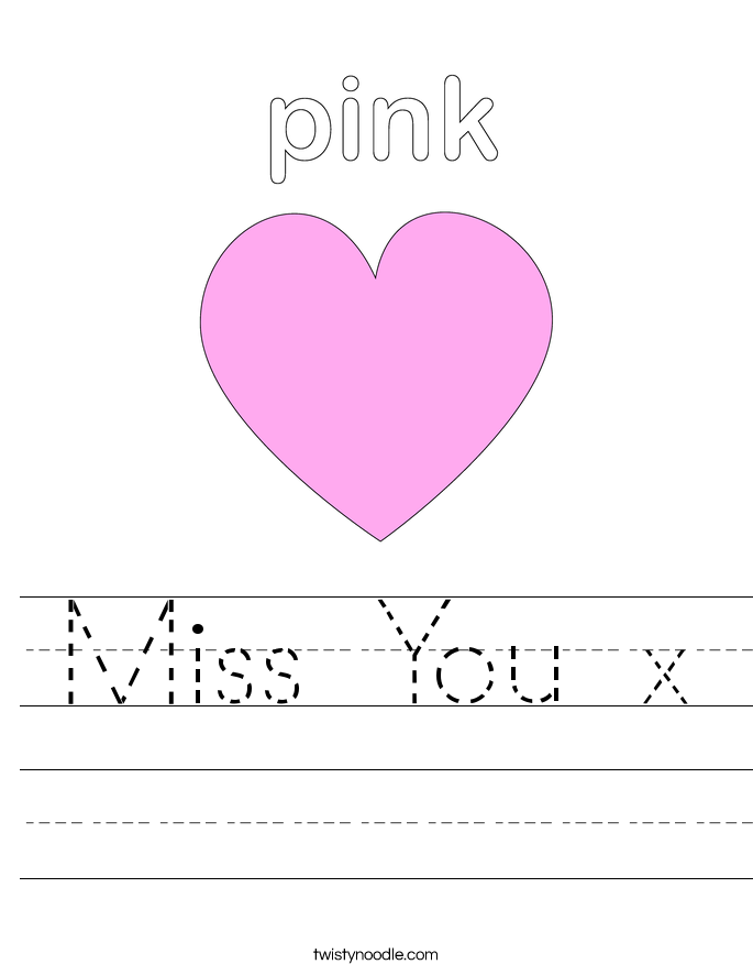 Miss You x Worksheet