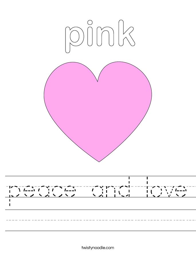 http://s.twistynoodle.com/img/r/pink-heart/peace-and-love/peace-and-love_worksheet.png?ctok=20100727060930