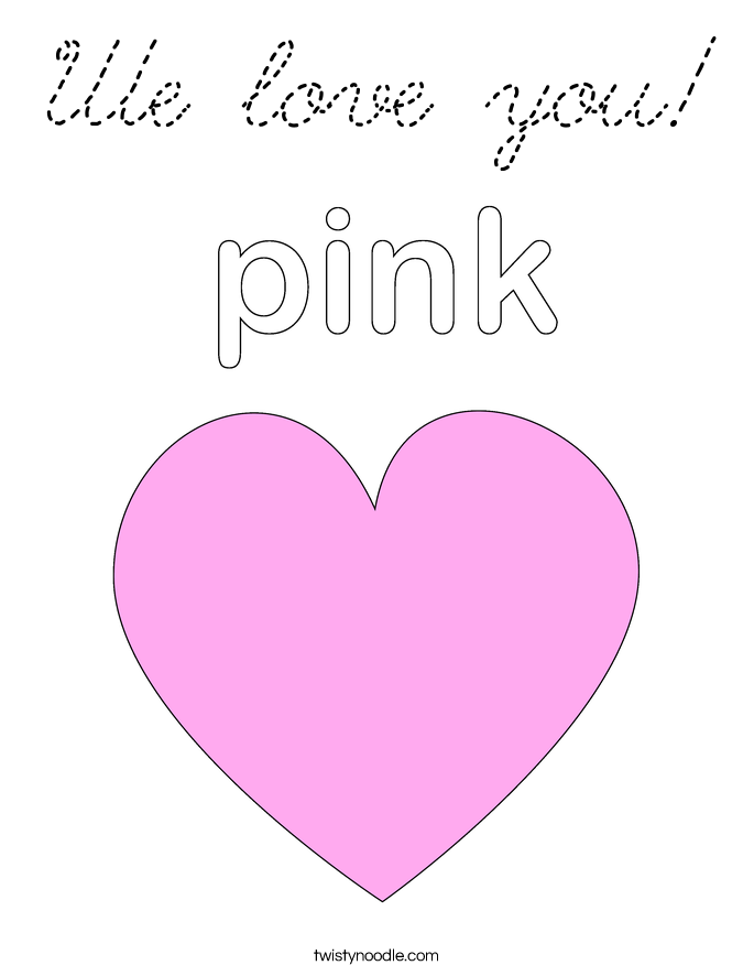 We love you Coloring Page Cursive