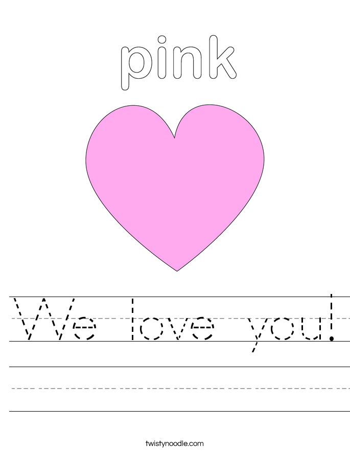 We love you! Worksheet