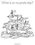 What is on my pirate ship?Coloring Page