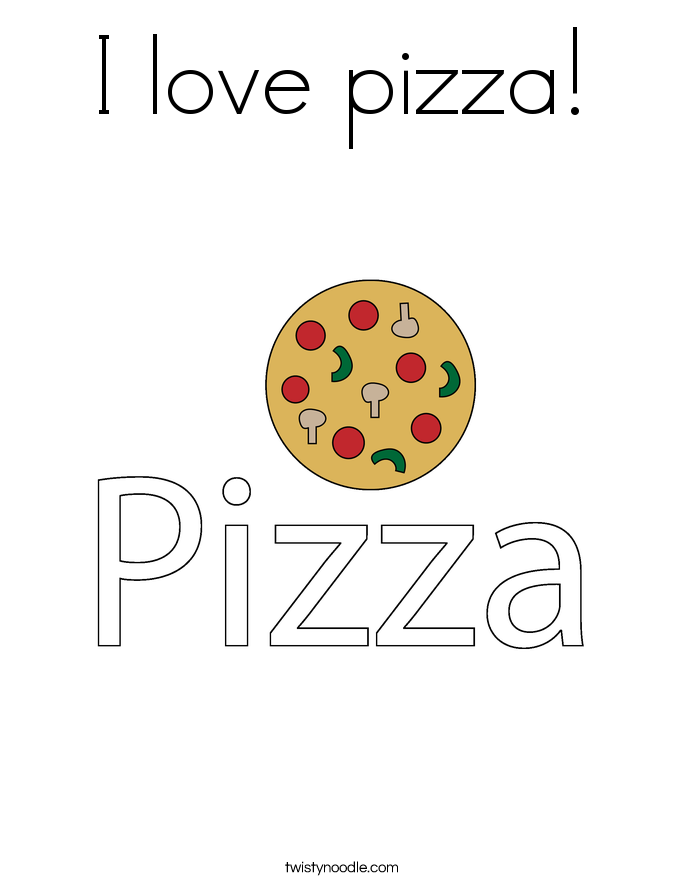 I love pizza! Coloring Page