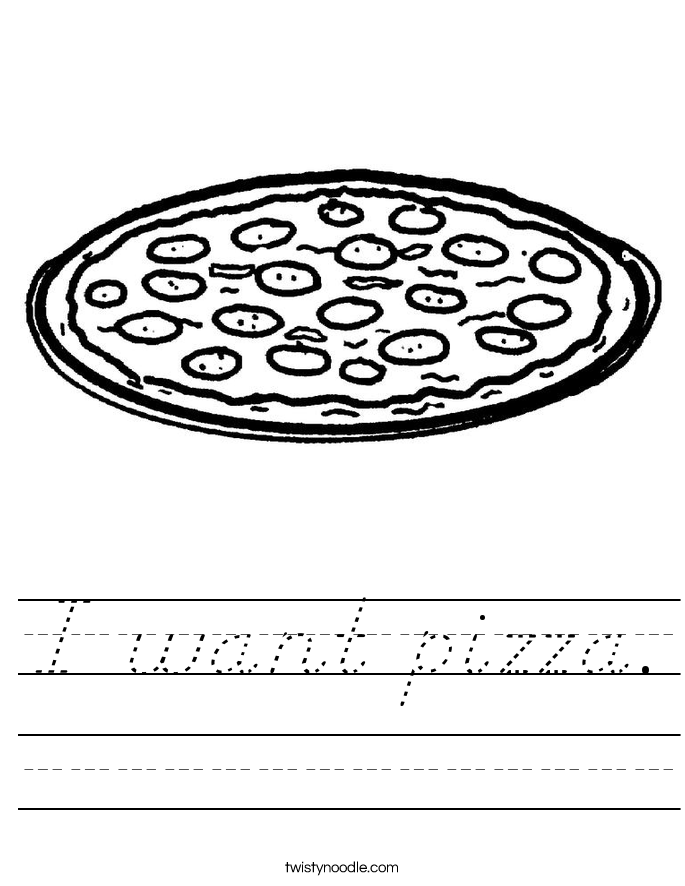 I want pizza. Worksheet