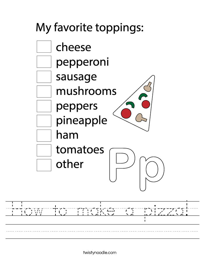 How to make a pizza! Worksheet