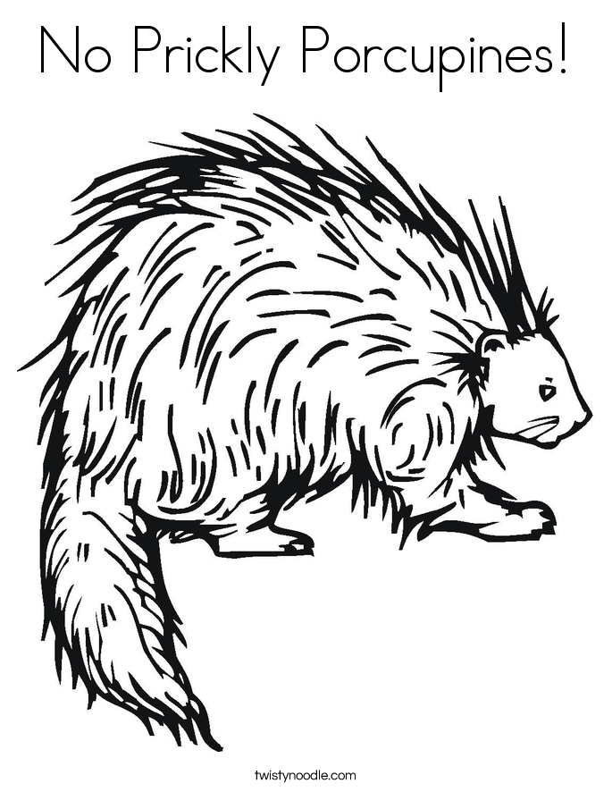 No Prickly Porcupines! Coloring Page