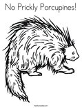 No Prickly Porcupines!Coloring Page