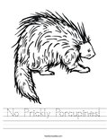 No Prickly Porcupines! Worksheet