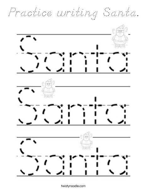 Practice writing Santa. Coloring Page