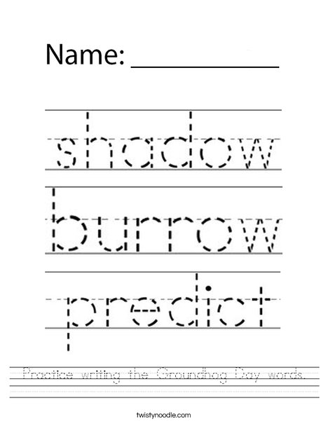Practice writing the Groundhog Day words. Worksheet