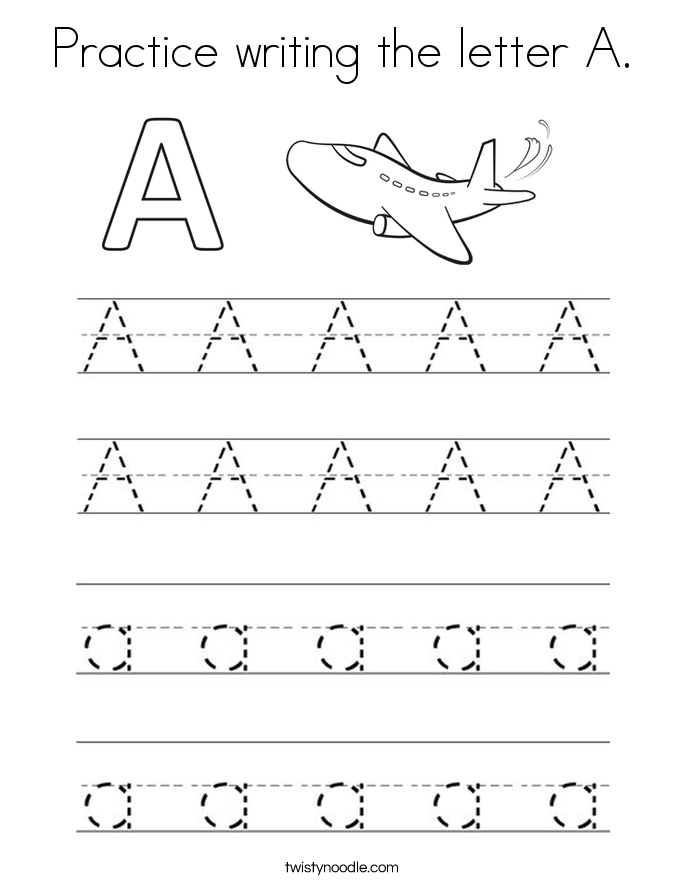 Practice Writing The Letter A Coloring Page Twisty Noodle