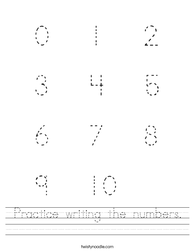 Practice writing the numbers. Worksheet