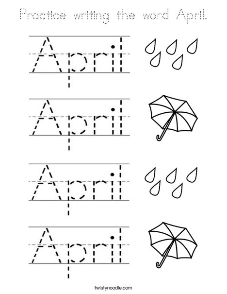 Practice writing the word April. Coloring Page