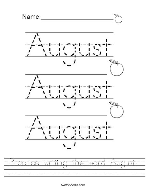 Practice writing the word August. Worksheet