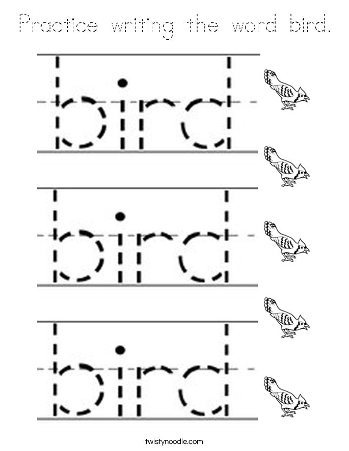 Practice writing the word bird. Coloring Page